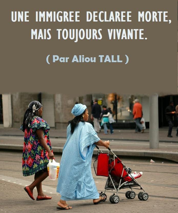 France : Une immigrée déclarée morte, mais toujours vivante (Par Aliou TALL).